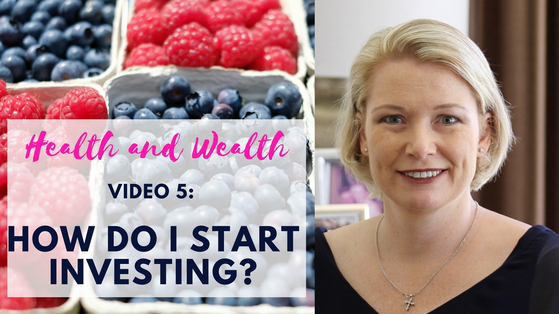 Video 6 – how to start saving to invest