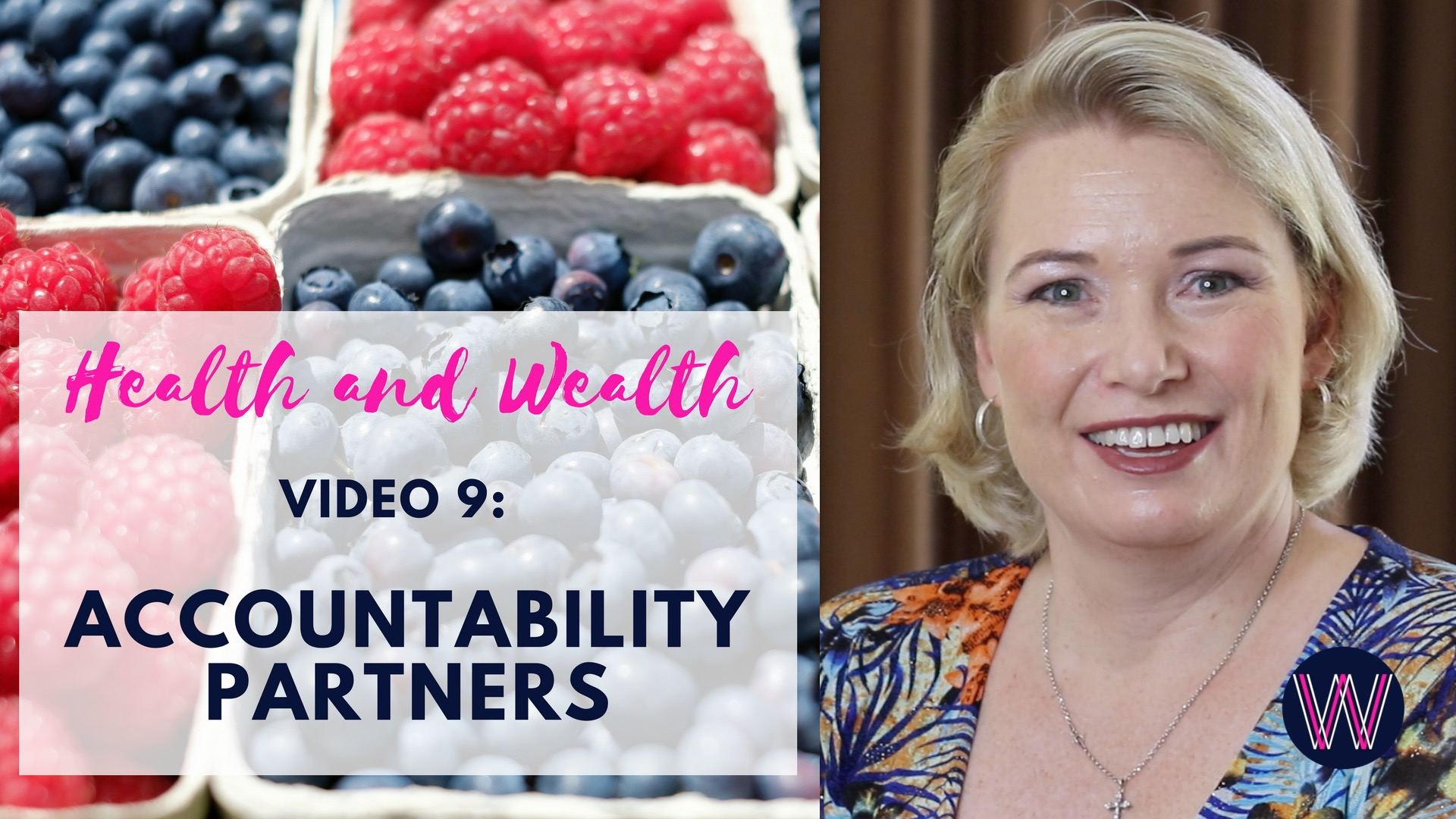 Video 10 – Accountability partners