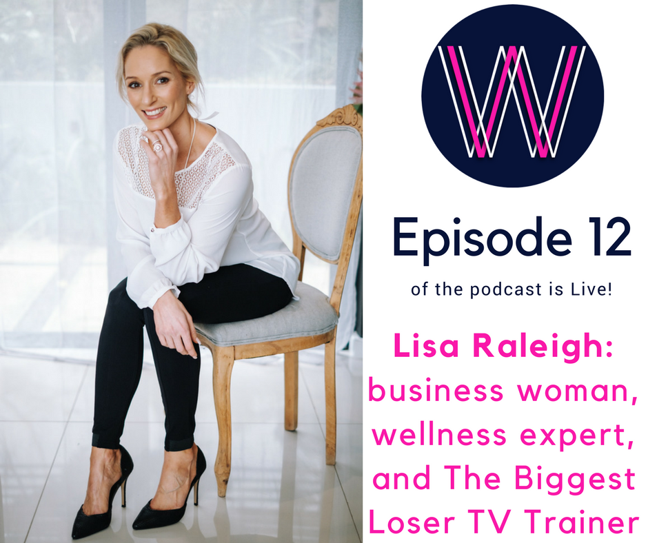 012 – Behind the scenes with Health expert and business owner, Lisa Raleigh
