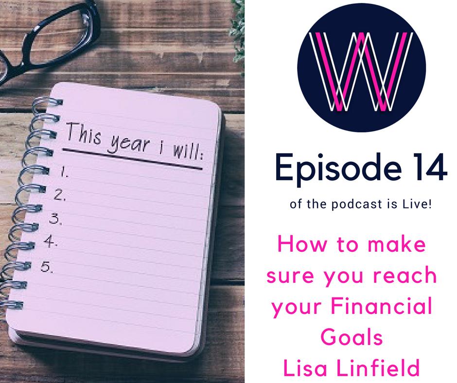 014 – Reaching your financial goals