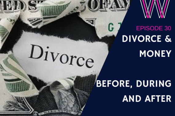 30 - Divorce and money