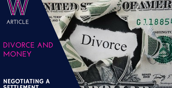 Divorce and money - negotiating a settlement