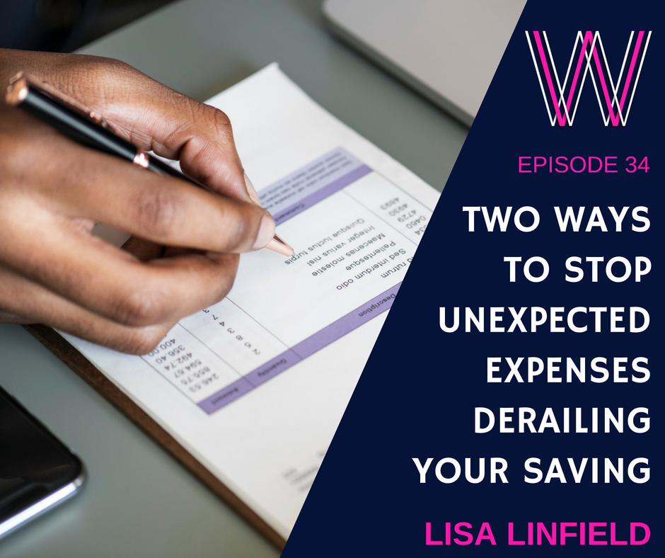 034 – Two ways to manage unexpected expenses