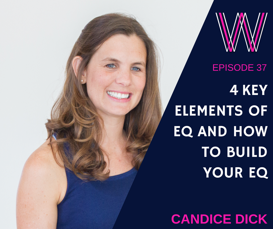37 – The 4 key factors of EQ + how to grow yours