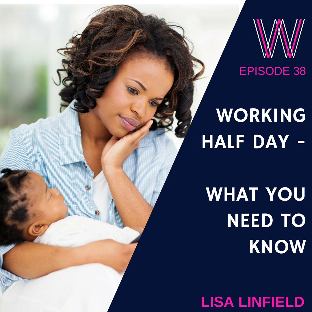 038 – Working half day:  What you need to know