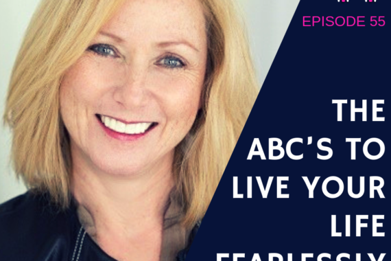 he ABCs to live your life fearlessly with Robin Meyers