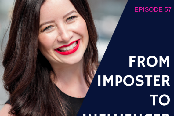 From Imposter to Influencer with Tara Bradford