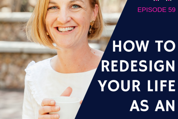 How to redesign your life as an expat with Hannah Pirnie