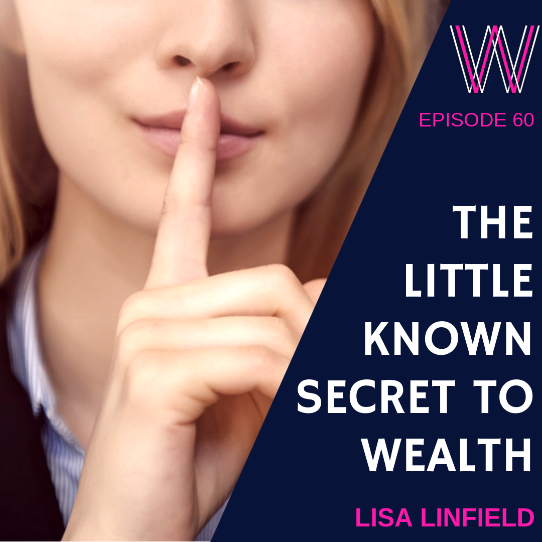 60 The little-known secret to wealth