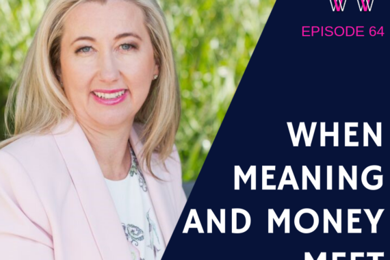 When meaning and money meet with Kim Potgieter