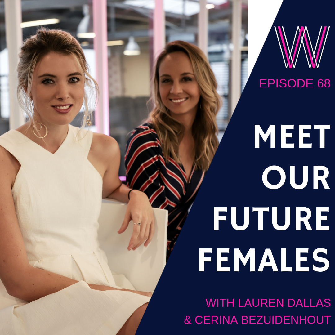 Meet our Future Females with Lauren Dallas & Cerina Bezuidenhout