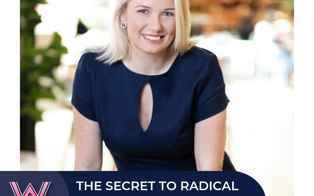 77 The secret to radical step-change