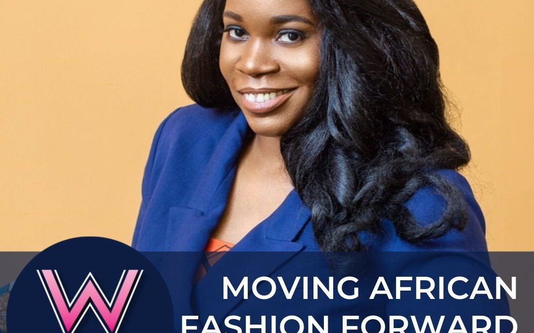 98 Moving African Fashion Forward with Jacqueline Brown