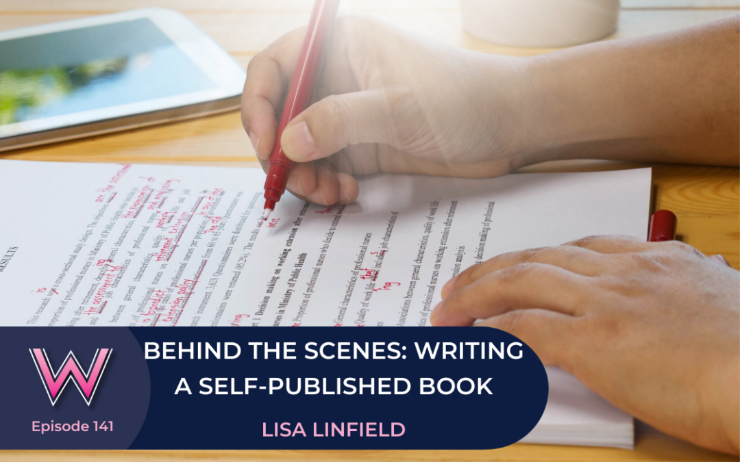141 Behind the scenes – the step-by-step guide to writing a self-published book