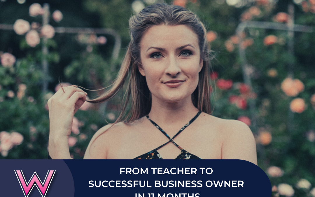 154 From teacher to successful business owner in 11 months with Claire Giovino