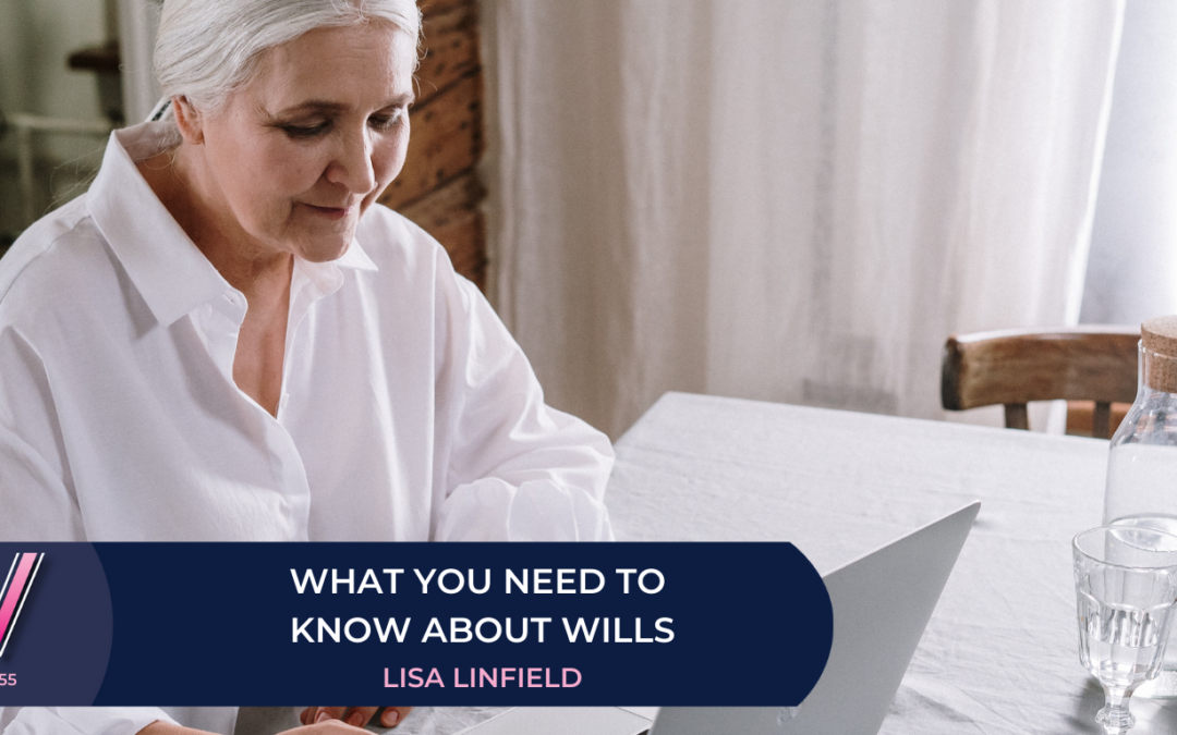 155 What you need to know about wills