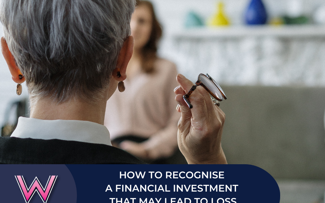 163 How to recognise a financial investment that may lead to loss